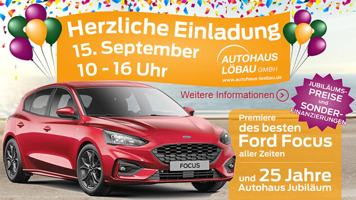 Autohaus Löbau Ford Focus Premiere 25 Jahre